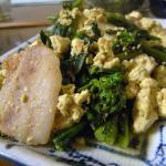 菜の花と豚肉と豆腐のチャンプルー